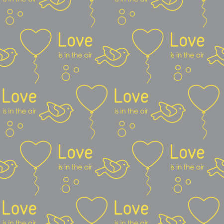Vector seamless pattern Happy Valentine's Day, Wedding. Heart shaped balloon, bird, inscription Love is in the air. Romantic background. Feelings Love Relationship concept. Design for fabric, print Illuminating and Ultimate Gray. 일러스트