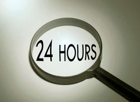 24 hour: Magnifying glass with the word 24 hour. Searching 24 hour