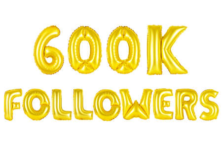 Gold alphabet balloons, 600K (six hundred thousand) followers, Gold number and letter balloon