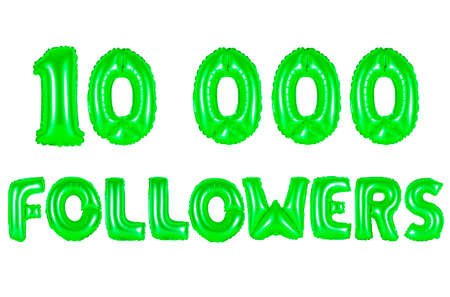 ten thousand followers, green number and letter balloon