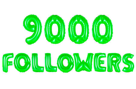nine thousand followers, green number and letter balloon