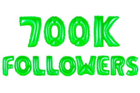 seven hundred thousand followers, green number and letter balloon