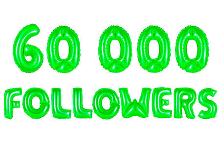 sixty thousand followers, green number and letter balloon