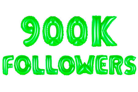 nine hundred thousand followers, green number and letter balloon