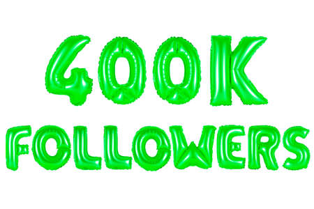 four hundred thousand followers, green number and letter balloon