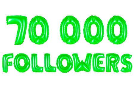 seventy thousand followers, green number and letter balloon