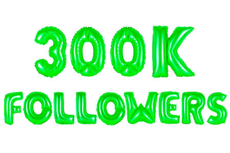 three hundred thousand followers, green number and letter balloon