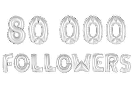 chrome (grey) alphabet balloons, 80K (eighty thousand) followers, chrome (grey) number and letter balloon