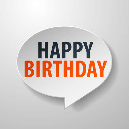 happy feast: Happy Birthday 3d Speech Bubble on white background Illustration