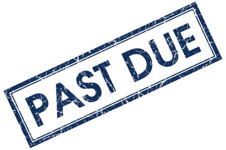past due: past due blue square stamp