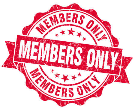 only members: members only grunge red stamp