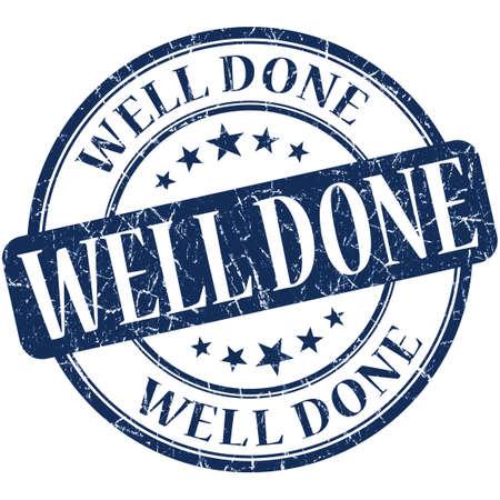 done: well done grunge round blue stamp