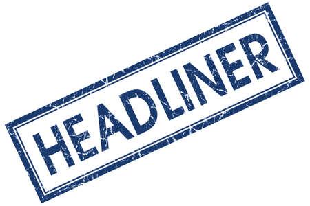 headliner: Headliner square blue grunge stamp