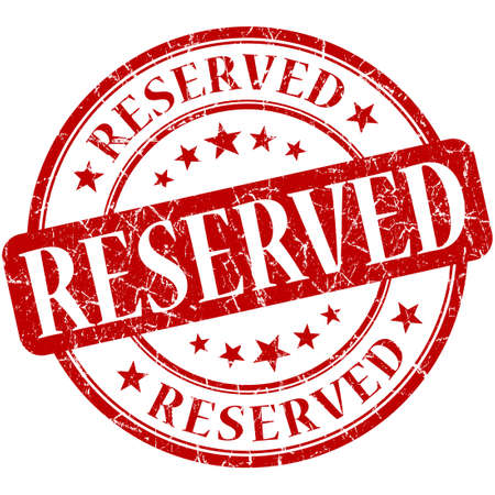 reserved seat: Reserved grunge red round stamp