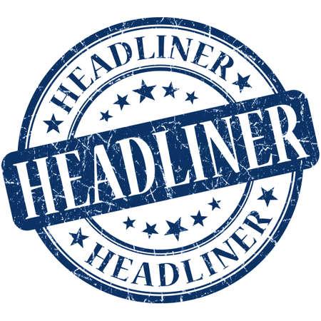 headliner: Headliner grunge blue round stamp