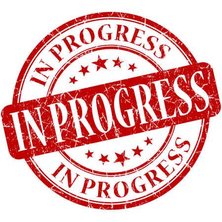 incomplete: In progress grunge red round stamp