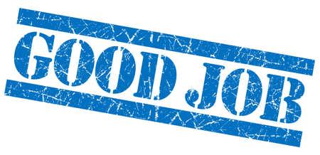good job: Good job blue grunge stamp Stock Photo