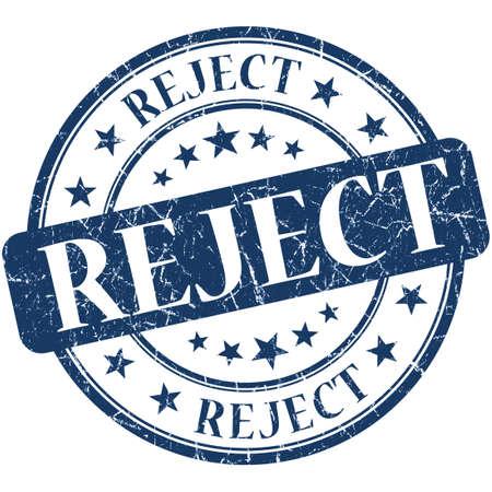 Reject grunge blue round stamp photo
