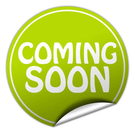 coming soon round green sticker on white background
