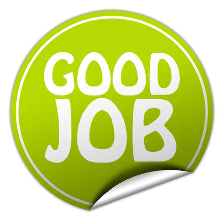 Great: Good job round green sticker on white background Stock Photo