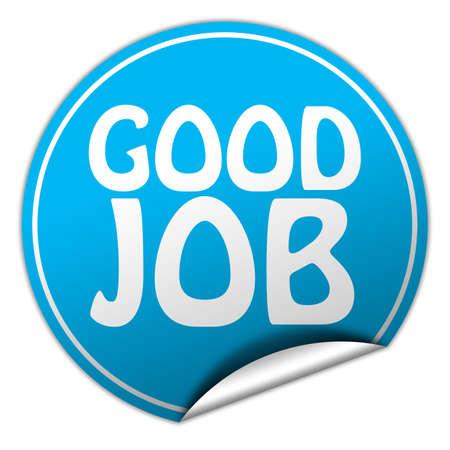 Good job round blue sticker on white background photo
