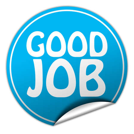 good deal: Good job round blue sticker on white background