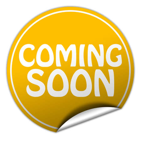 coming soon: coming soon round yellow sticker on white background