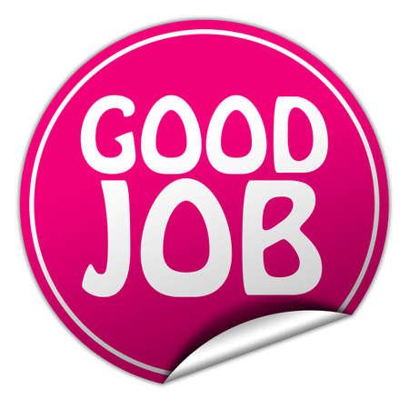 well done: Good job round pink sticker on white