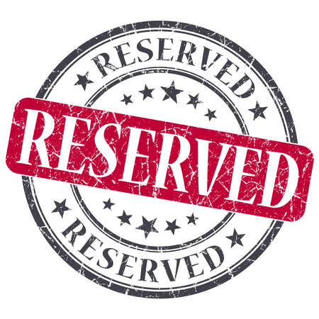 reserved seat: Reserved red grunge round stamp on white background