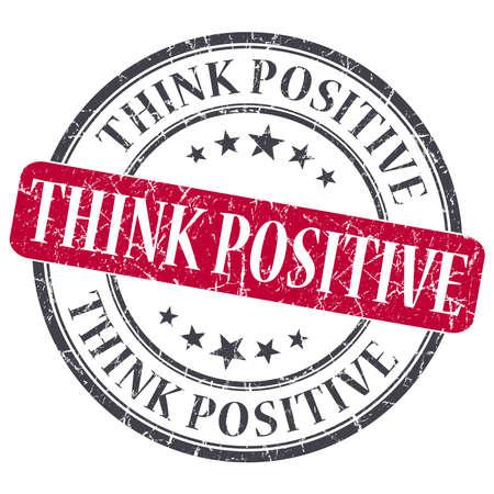 Think Positive red grunge round stamp on white background photo