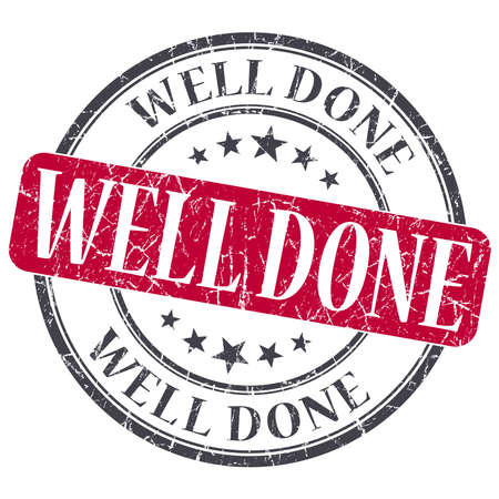 Well Done red grunge round stamp on white background photo