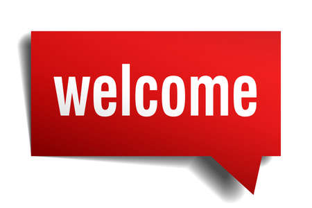 welcome sign: Welcome red 3d realistic paper speech bubble isolated on white Illustration