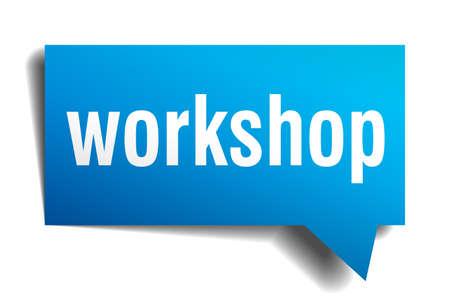 Workshop blauwe 3d realistische papier tekstballon op wit wordt geïsoleerd