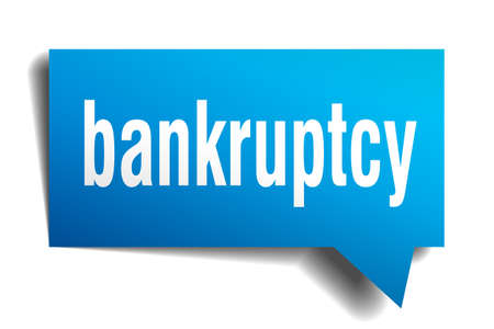bankruptcy blue 3d realistic paper speech bubble isolated on white Ilustrace