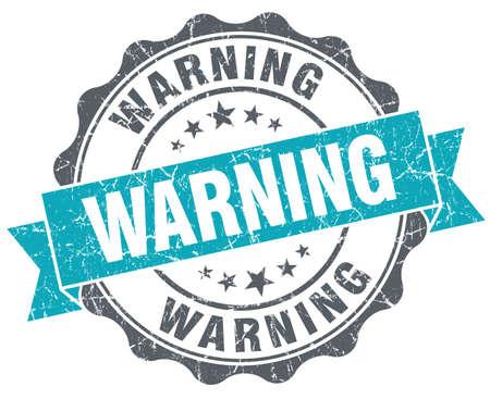 dangerously: Warning turquoise grunge retro style isolated seal