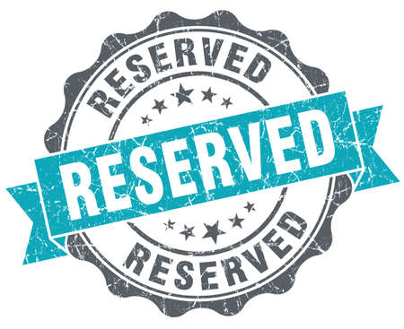 reserved seat: Reserved turquoise grunge retro style isolated seal Stock Photo