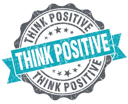 Think positive turquoise grunge retro vintage isolated seal photo