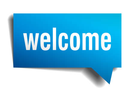 welcome sign: Welcome blue 3d realistic paper speech bubble isolated on white Illustration