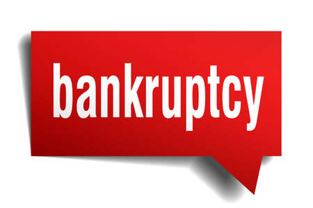 bankruptcy: Bankruptcy red 3d realistic paper speech bubble isolated on white
