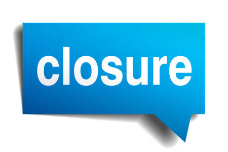 closure: Closure blue 3d realistic paper speech bubble isolated on white