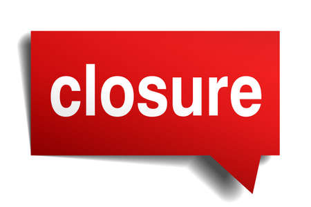 closure: Closure red 3d realistic paper speech bubble isolated on white