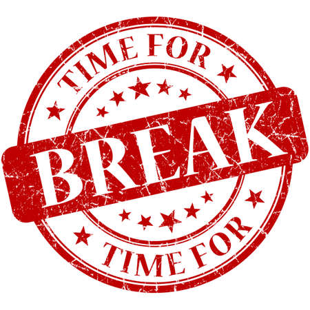 take time off: Time for break red round grungy vintage isolated rubber stamp