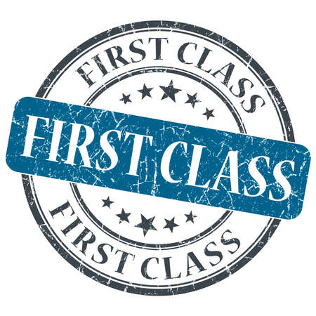 First class blue round grungy stamp isolated on white background photo