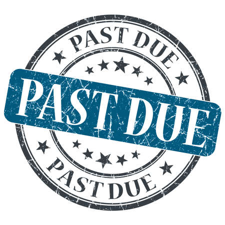 past due: Past due blue round grungy stamp isolated on white background