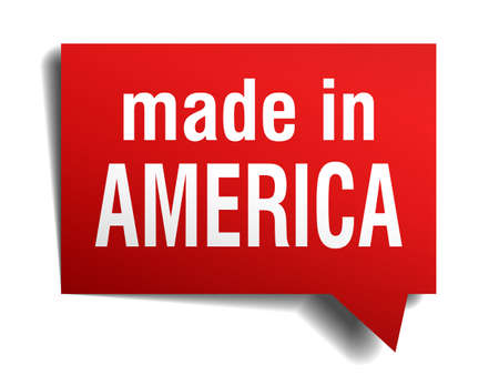 made in America red 3d realistic speech bubble isolated on white background Vector