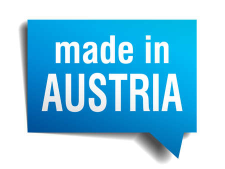 made in Austria blue 3d realistic speech bubble isolated on white background Vector