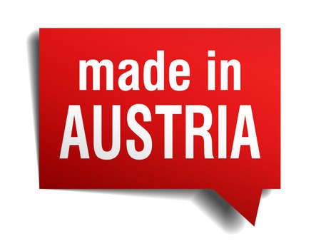 made in Austria red 3d realistic speech bubble isolated on white background Vector