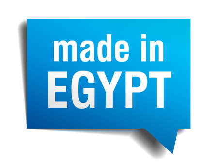 made in Egypt blue 3d realistic speech bubble isolated on white background Vector