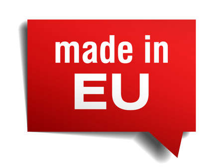 made in EU red 3d realistic speech bubble isolated on white background Vector