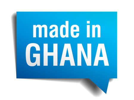 made in Ghana blue 3d realistic speech bubble isolated on white background Vector